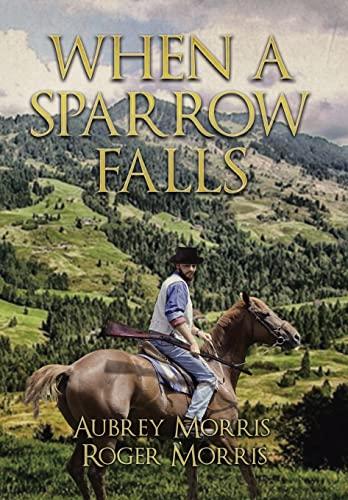 9781503532496: WHEN A SPARROW FALLS