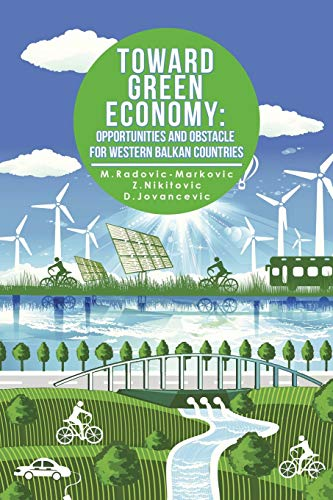 9781503532953: Toward Green Economy: Opportunities And Obstacles For Western Balkan Countries