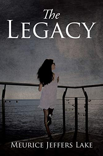 The Legacy: Lake, Meurice Jeffers