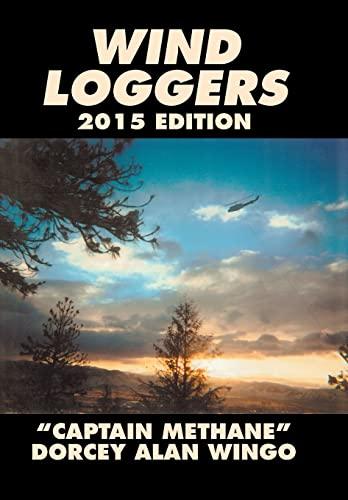 9781503536852: Wind Loggers