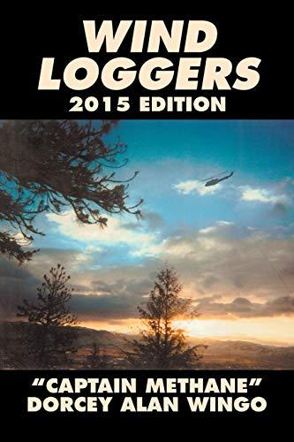 9781503536876: Wind Loggers
