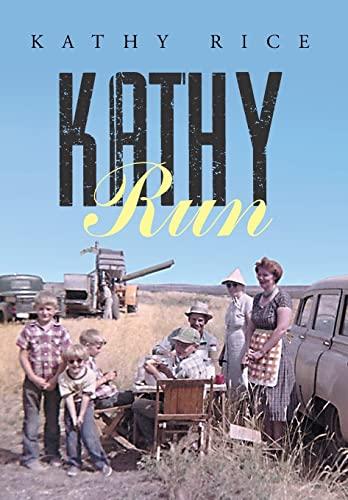 9781503537002: Kathy Run