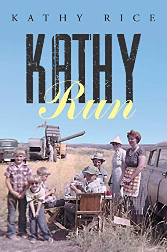 9781503537019: Kathy Run