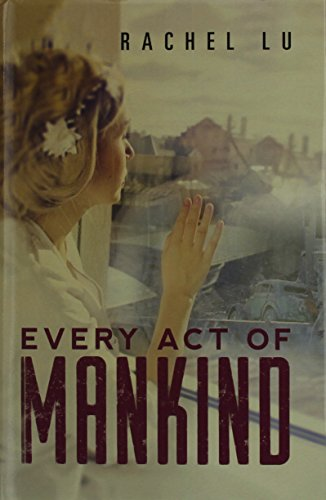 9781503537774: Every Act of Mankind
