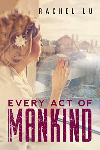 9781503537781: Every Act of Mankind