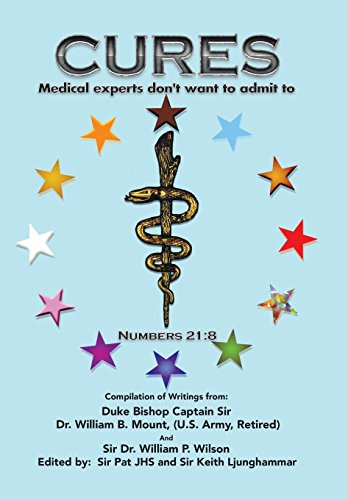9781503538337: Cures: Medical Experts don't want to admit to