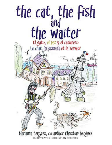 9781503539174: The Cat, the Fish and the Waiter (Spanish Edition) (English, Spanish and French Edition)
