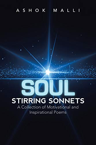 9781503539259: Soul Stirring Sonnets: A Collection of Motivational and Inspirational Poems