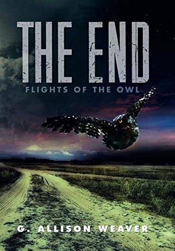 9781503539976: The End: Flights of the Owl