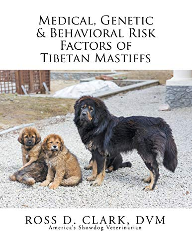 9781503541948: Medical, Genetic & Behavioral Risk Factors of Tibetan Mastiffs