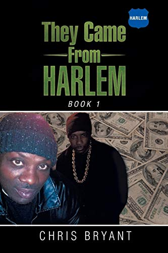 9781503542532: They Came From Harlem: Book 1