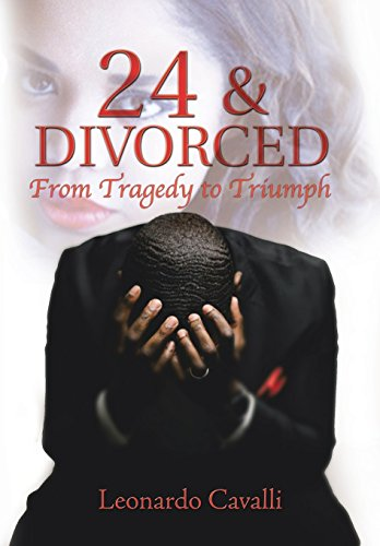 9781503542600: 24 & Divorced: From Tragedy to Triumph