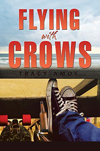 Flying with Crows: Amos, Tracy