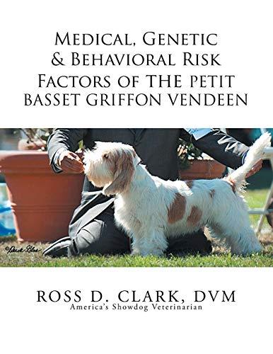 9781503547339: Medical, Genetic & Behavioral Risk Factors of the Petit Basset Griffon Vendeen