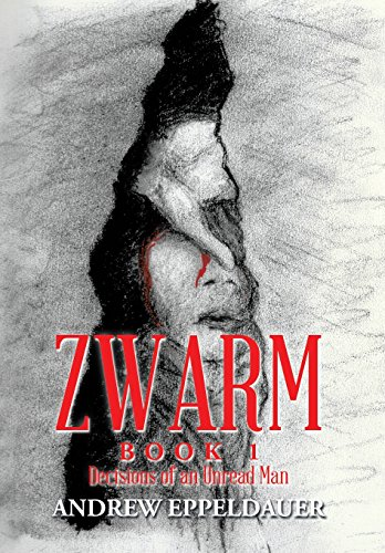 9781503550155: Zwarm Book 1: Decisions of an Unread Man
