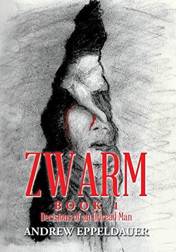 9781503550155: Zwarm Book 1: Decisions of an Unread Man