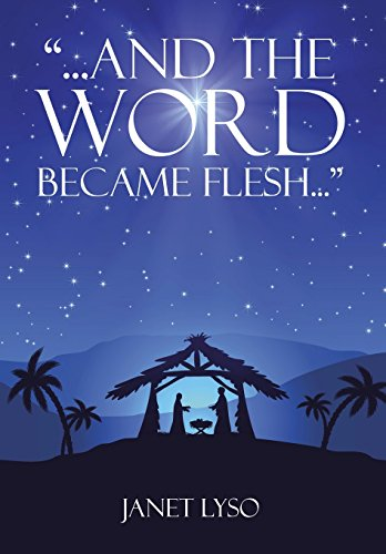 9781503550797: And the Word Became Flesh