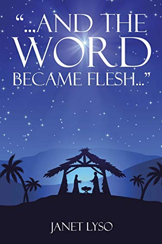 9781503550803: And the Word Became Flesh