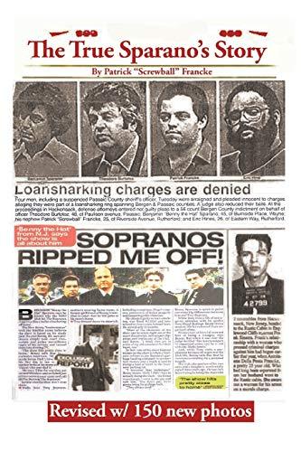 9781503551060: The True Sparanos Story
