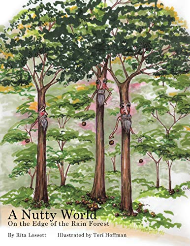9781503551817: A Nutty World: On the Edge of the Rain Forest