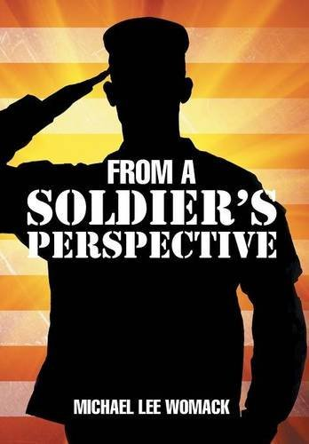 9781503552630: From a Soldier's Perspective