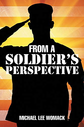 9781503552654: From a Soldier's Perspective