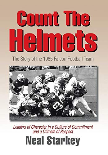 9781503557093: Count The Helmets: The Story of the 1985 Falcon Football Team