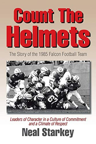 9781503557109: Count The Helmets: The Story of the 1985 Falcon Football Team