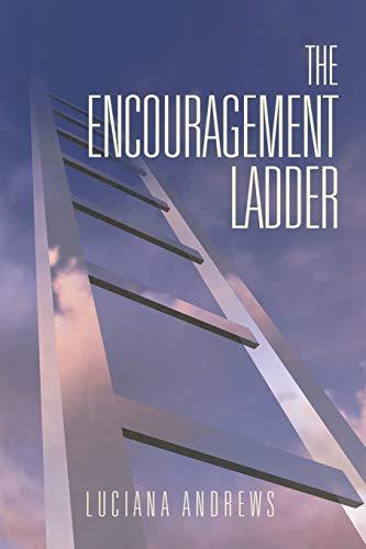 9781503557345: The Encouragement Ladder