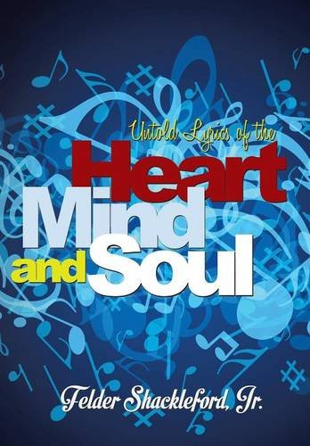 9781503558069: Untold Lyrics of the Heart, Mind and Soul