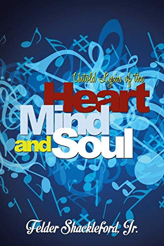 9781503558083: Untold Lyrics of the Heart Mind and Soul