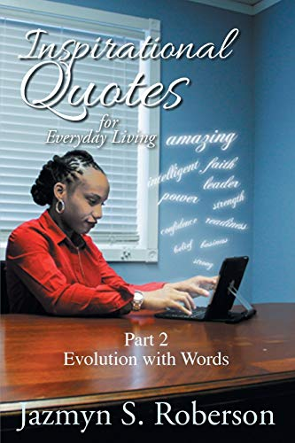9781503558373: Inspirational Quotes for Everyday Living: Part 2 Evolution with Words