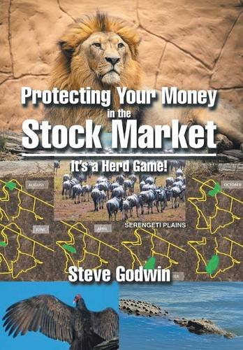 9781503558410: Protecting Your Money in the Stock Market: It's a Herd Game!