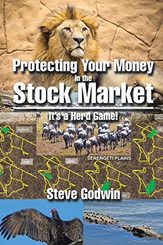 9781503558427: Protecting Your Money in the Stock Market: It's a Herd Game!