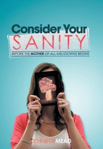 9781503559684: Consider Your Sanity