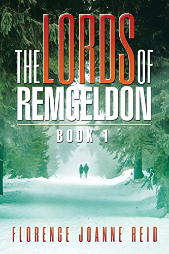 9781503560345: The Lords of Remgeldon: Book 1