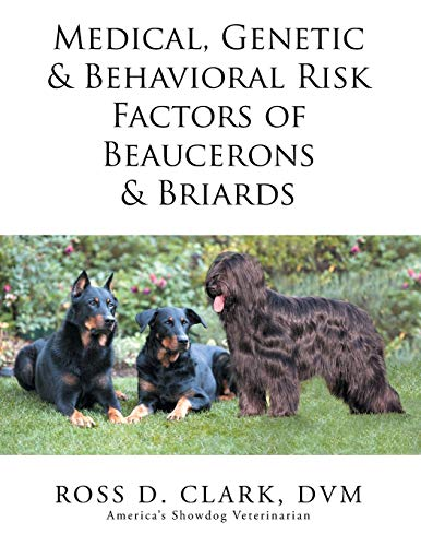 9781503560888: Medical, Genetic & Behavioral Risk Factors of Beaucerons & Briards