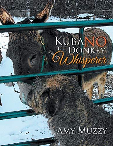 9781503561106: Kuba No the Donkey Whisperer