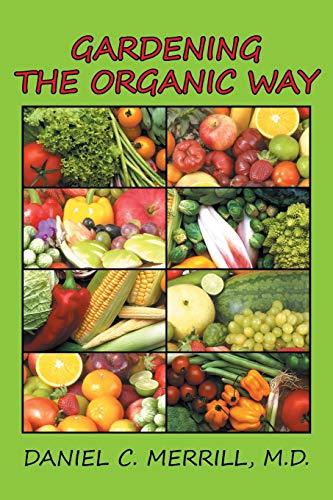 9781503561274: Gardening the Organic Way