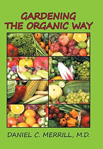 9781503561281: Gardening the Organic Way