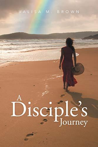 9781503561861: A Disciple's Journey