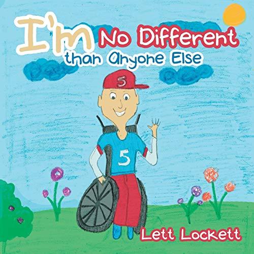 I'm No Different than Anyone Else: Lett Lockett