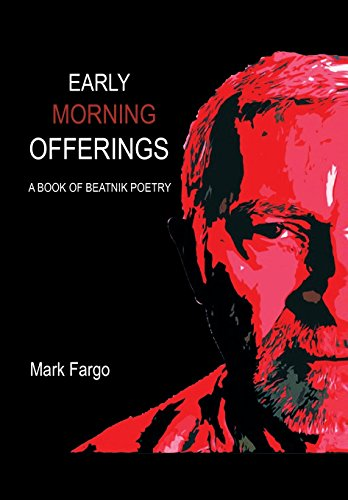 9781503563834: Early Morning Offerings: A Book of Beatnik Poetry
