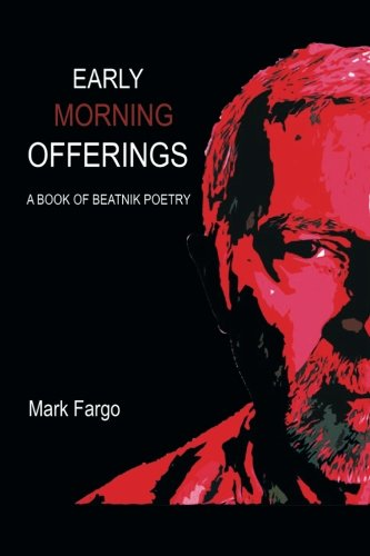9781503563841: Early Morning Offerings: A Book of Beatnik Poetry