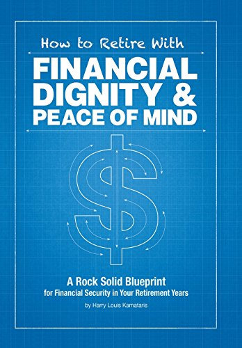 9781503564503: How to Retire with Financial Dignity and Peace of Mind