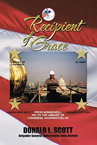 9781503565104: Recipient of Grace: My Incredible Journey from Hunnewell, MO to Deputy Librarian & Chief Operating Officer, Library of Congress