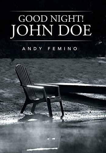9781503565937: Good Night! John Doe