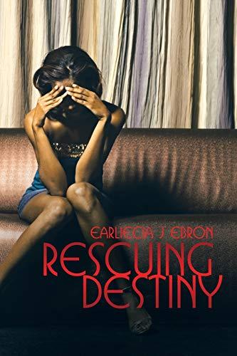 9781503566217: Rescuing Destiny