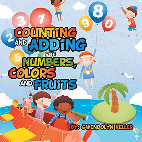 9781503566392: Counting and Adding with Numbers, Colors and Fruits