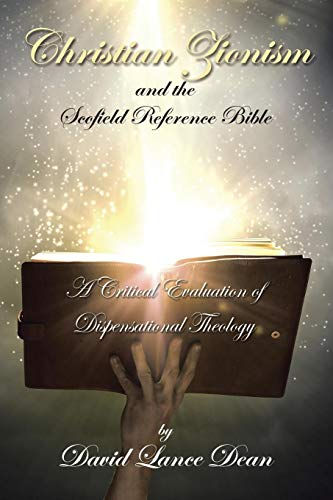 9781503567030: Christian Zionism and the Scofield Reference Bible: A Critical Evaluation Of Dispensational Theology